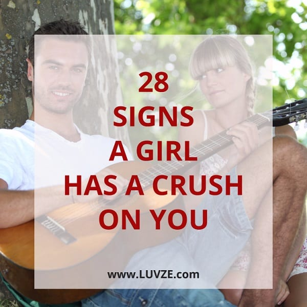 how to know if a girl has a crush on you