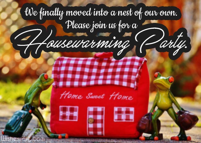 Creative Housewarming Invitation Messages